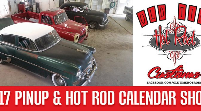 Old Time Hot Rod and Customs Calendar Shoot